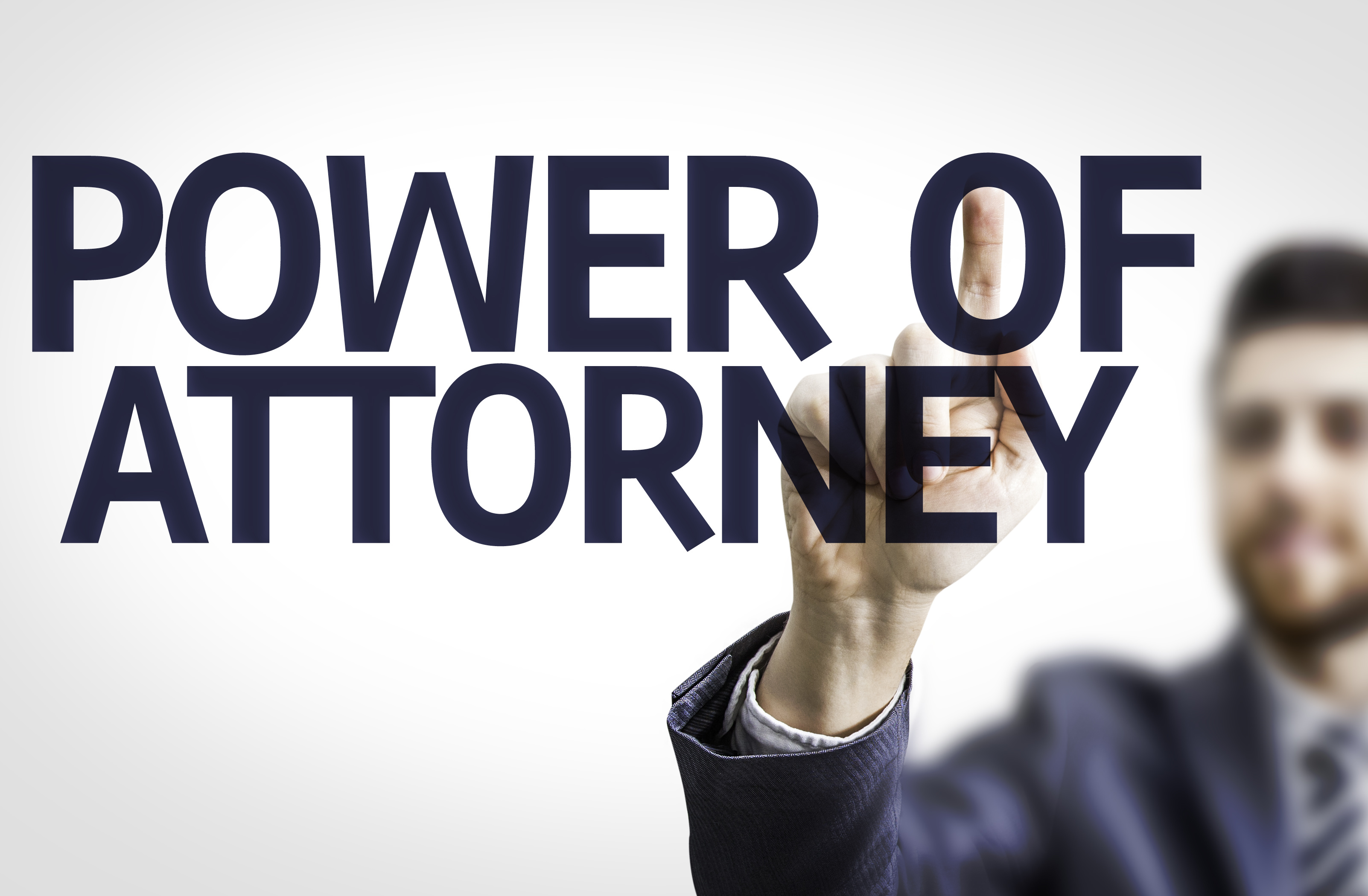 The Use of a Power of Attorney During a Real Estate Transaction